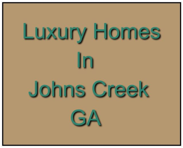 Johns Creek Luxury Homes